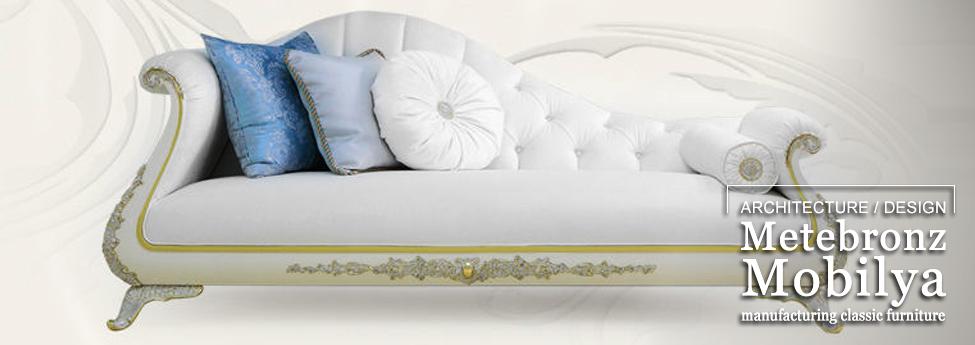 Metebronz Mobilya manufacturing classic furniture Slider Blog EAU 26nov1