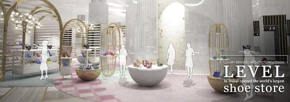 LEVEL, In Dubai opened the world's largest shoe store Slider Blog EAU 27nov