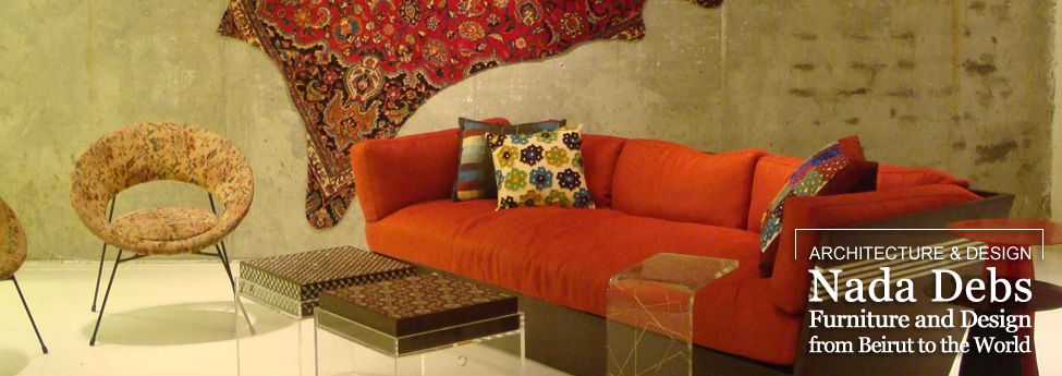 Nada Debs Nada Debs, Furniture and Design from Beirut to the World Slider Blog EAU 28nov