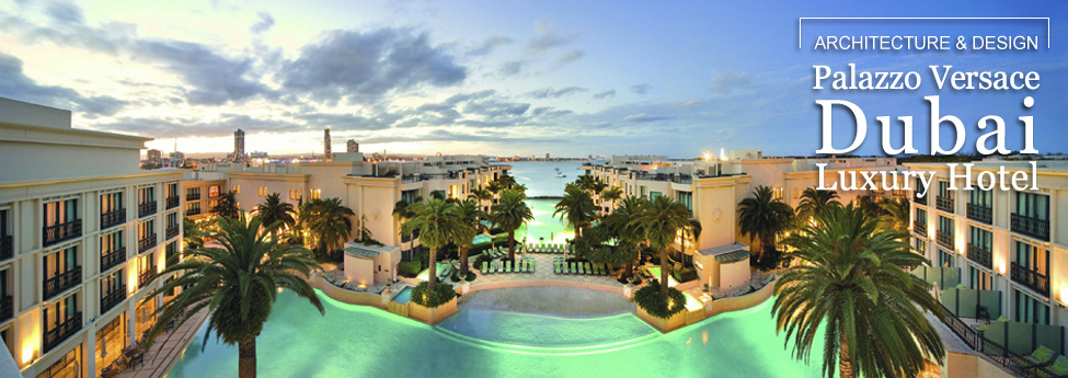 PALAZZO VERSACE DUBAI LUXURY HOTEL Slider Blog EAU 7dec