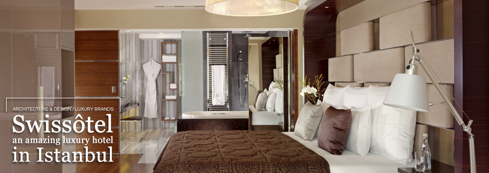 Swissôtel, an amazing luxury hotel in Istanbul Slider Blog EAU7jan