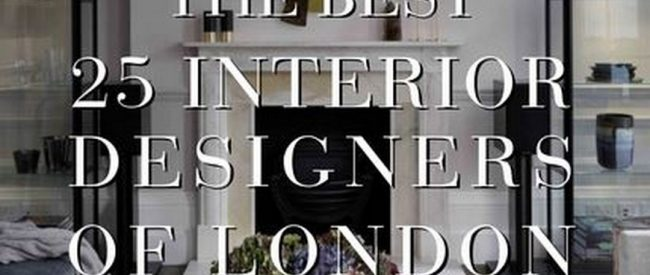 The Ebook Best 25 Interior Designers in London is Up to Download The Ebook Best 25 Interior Designers in London is Up to Download 1 650x275